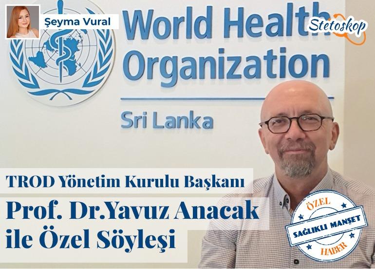 Prof. Dr. Yavuz Anacak ile Özel Söyleşi